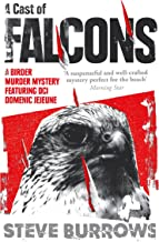 A Cast of Falcons: Birder Murder Mystery 3