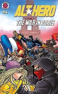 Alt-Hero #4: The War in Paris (Alt★Hero)