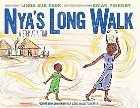 Nya's Long Walk: A Step at a Time