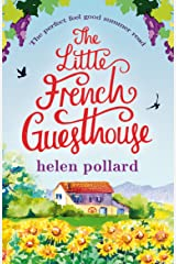 The Little French Guesthouse: The perfect feel good summer read (La Cour des Roses Book 1) Kindle Edition