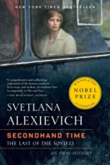 Secondhand Time: The Last of the Soviets Kindle Edition