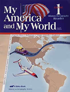 My America and My World, Fourth Edition: Grade 1, History/ Geography Reader (A Beka Book)