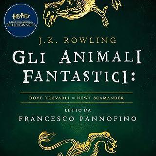 Gli Animali Fantastici: dove trovarli: Harry Potter Il Libro Della Biblioteca Di Hogwarts