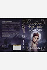 The Last Queen of Kashmir: KOTA RANI Kindle Edition