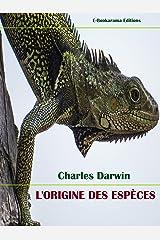 L'Origine des espèces (French Edition) eBook Kindle