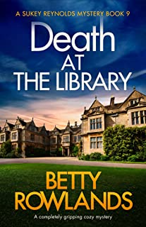Death at the Library: A completely gripping cozy mystery (A Sukey Reynolds Mystery Book 9)