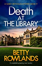 Death at the Library: A completely gripping cozy mystery (A Sukey Reynolds Mystery Book 9) (English Edition)