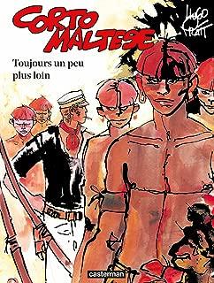 Corto Maltese (Tome 3) - Toujours un peu plus loin (French Edition)