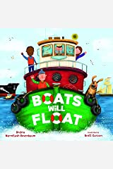 Boats Will Float Kindle Edition