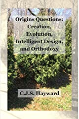 Creation, Evolution, and Intelligent Design, and Origins Questions (Major Works) Kindle Edition
