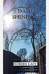 Dad Shining Kindle Edition