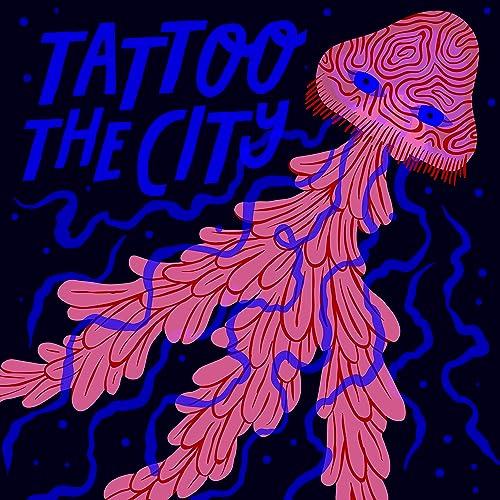 Tattoo the City