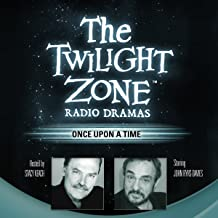 Once Upon a Time: The Twilight Zone Radio Dramas