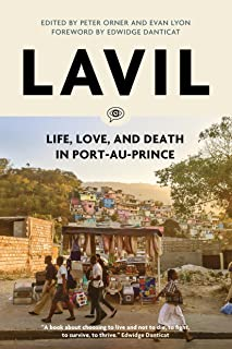 Lavil: Life, Love, and Death in Port-au-Prince