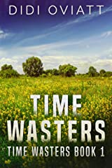 Time Wasters #1 Kindle Edition