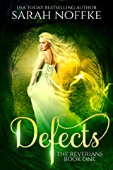Defects: A YA Dystopian Romance (The Reverians Book 1) Kindle Edition
