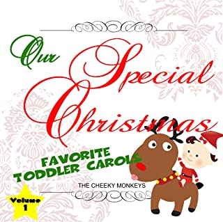 Our Special Christmas: Favorite Toddler Carols, Vol. 1