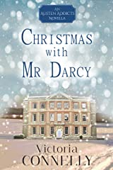 Christmas with Mr Darcy (Austen Addicts Book 4) (English Edition) Format Kindle