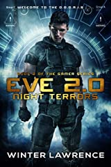 Eve 2.0: Night Terrors (The Gamer Series Book 2) Kindle Edition
