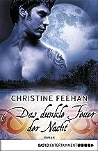 Das dunkle Feuer der Nacht: Roman (Die Karpatianer 21) (German Edition)