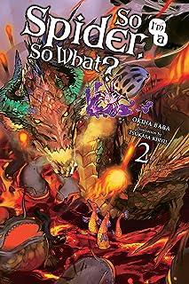 So I'm a Spider, So What?, Vol. 2 (light novel) (So I'm a Spider, So What? (light novel)) (English Edition)