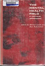 The mental health field: A critical appraisal - coolthings.us