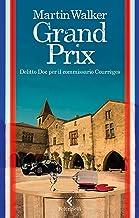 Grand Prix: Delitto Doc per il commissario Courrèges (Italian Edition)