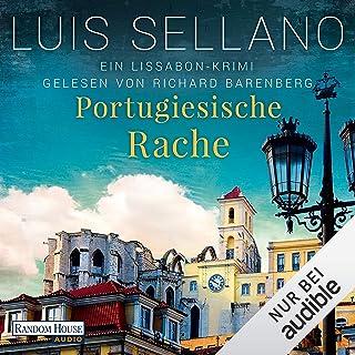 Portugiesische Rache: Lissabon-Krimis 2