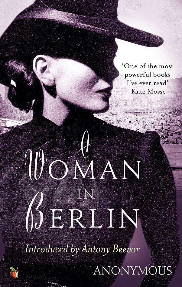 上流の非難悪意A Woman In Berlin (Virago Modern Classics Book 34) (English Edition)