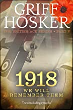 1918: We will remember them (British Ace Book 5)