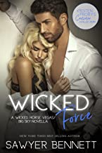 Wicked Force: A Wicked Horse Vegas/Big Sky Novella (Kristen Proby Crossover Collection Book 2)