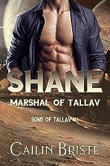 Shane: Marshal of Tallav (Sons of Tallav Book 1) Kindle Edition