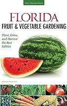 Best florida fruit and vegetable gardening Reviews