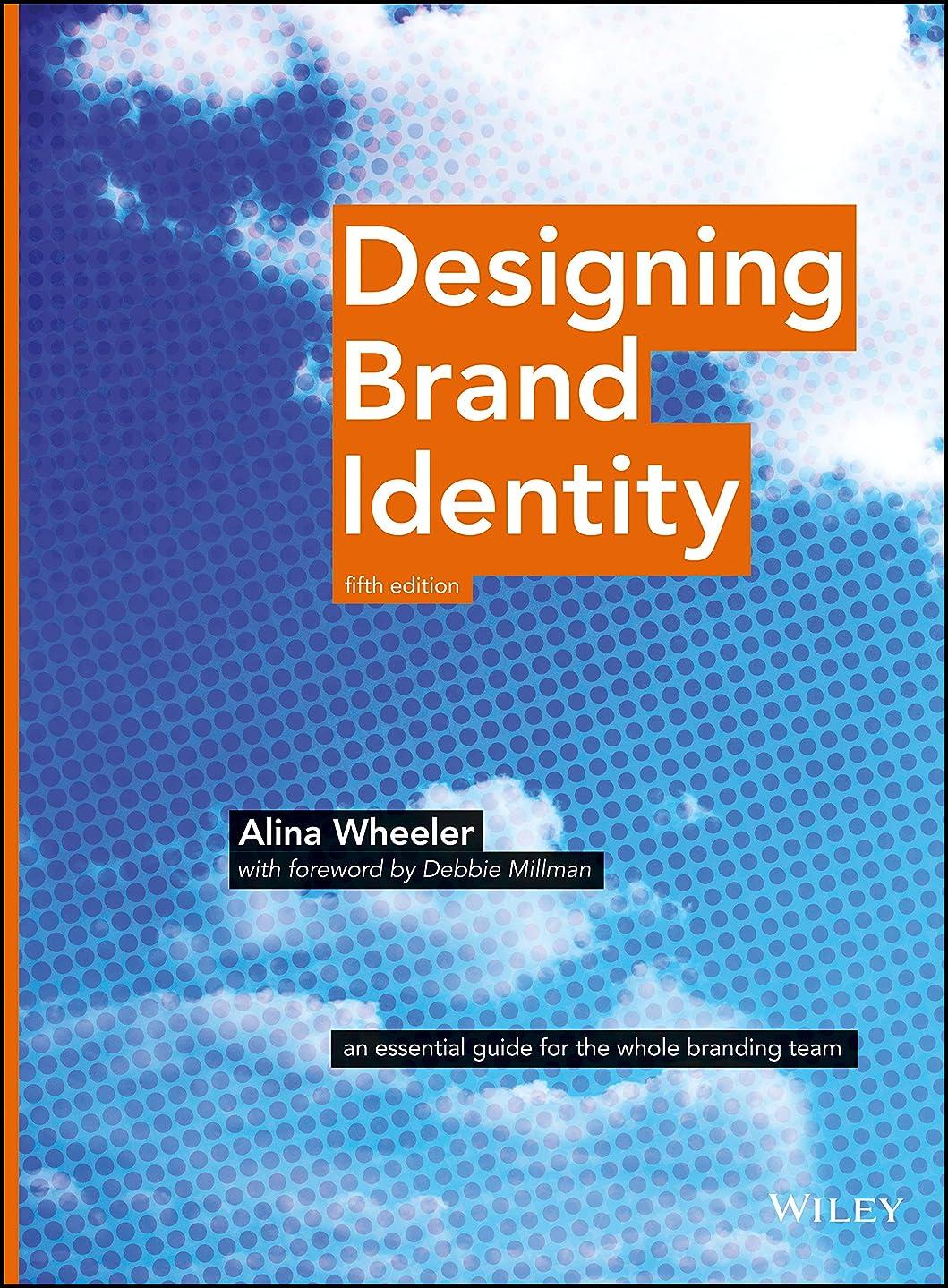 すみませんブリッジ線Designing Brand Identity: An Essential Guide for the Whole Branding Team (English Edition)