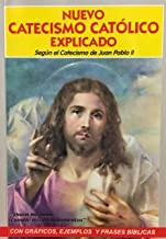 Nuevo Catecismo Catolico Explicado