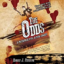 The Odds: A Post-Apocalyptic Action-Comedy: The Deadblast Chronicles, Book 1