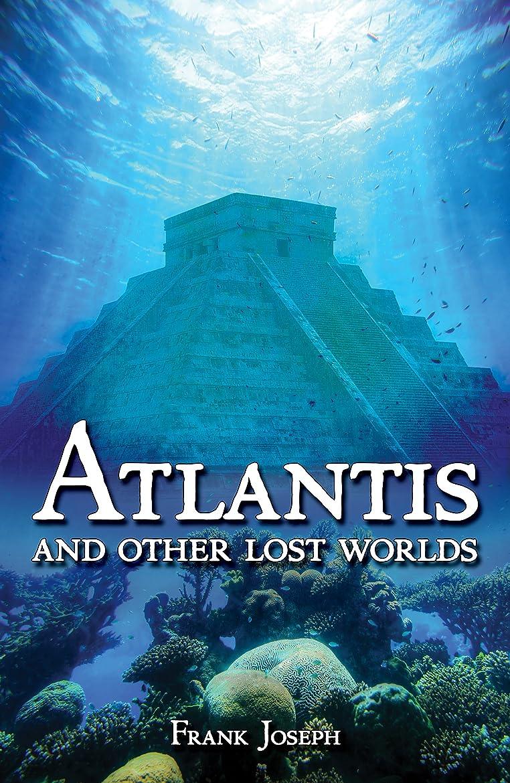 プレーヤートライアスロン傾斜Atlantis: And Other Lost Worlds (English Edition)