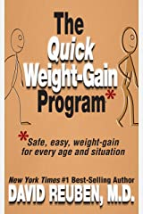 The Quick Weight-Gain Program: Safe, easy, weight gain for every age and situation Kindle Edition