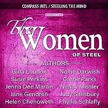 The Women of Steel Vol. 1