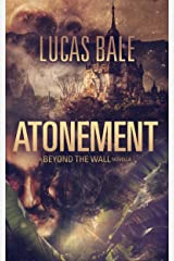 Atonement: A Beyond the Wall Novella Kindle Edition