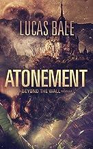 Atonement: A Beyond the Wall Novella