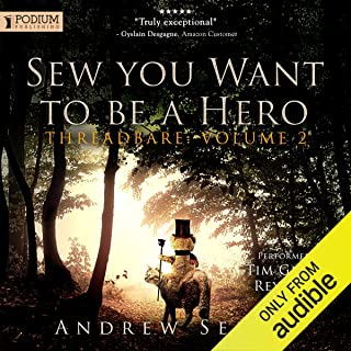 Sew You Want to Be a Hero: Threadbare, Volume 2