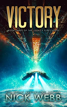 Victory: Book 3 of the Legacy Fleet Series (English Edition)