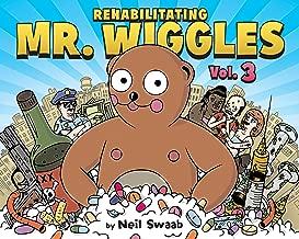 Rehabilitating Mr. Wiggles: Vol. 3