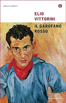 Il garofano rosso (Oscar classici moderni Vol. 144)
