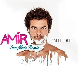 J'ai cherché (Tom Maiz Remix)