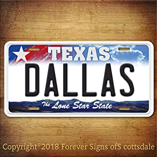 Forever Signs Of Scottsdale Dallas Texas City/College Aluminum Vanity License Plate