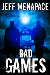 Bad Games - A Dark Psychological Thriller (Bad Games Series Book 1) Kindle Edition