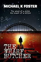 The Wharf Butcher: A gripping crime thriller (DCI Jack Mason series Book 1)