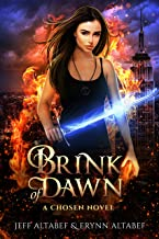 Brink of Dawn: A Gripping Fantasy Thriller (A Chosen Novel Book 2)